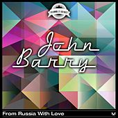 From Russia With Love von John Barry
