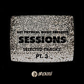 Get Physical Music Presents: Sessions - Selected Tracks, Pt. 3 - Mixed by Ryan Murgatroyd de Various Artists