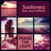 Praise the Light by Sunloverz