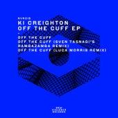 Off the Cuff EP de Ki Creighton