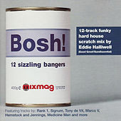 Mixmag Presents Eddie Halliwell: Bosh! by Various Artists