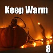 Keep Warm, Vol.8 von Various Artists