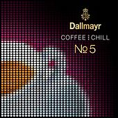 Dallmayr Coffee & Chill, Vol. 5 de Various Artists