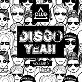 Disco Yeah!, Vol. 9 by Various Artists