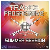 Trance Progressive Summer Session 2015 (Live Mixed Edition by Andrew Fields & Steven Liquid) de Various Artists