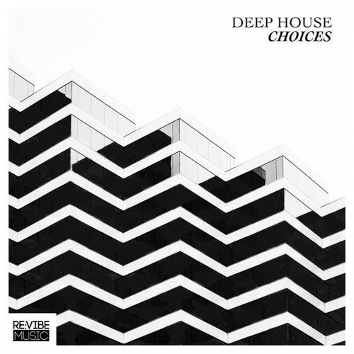 Deep House Choices, Vol. 1 de Various Artists