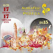 Aurea fest Požega 2015. de Various Artists