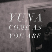 Come As You Are von Yuna
