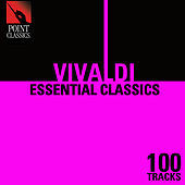 100 Essential Vivaldi Classics by Various Artists