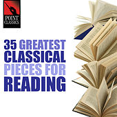 35 Greatest Classical Pieces for Reading by Various Artists