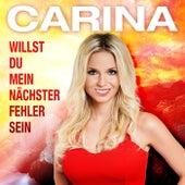 Willst du mein nächster Fehler sein de Carina