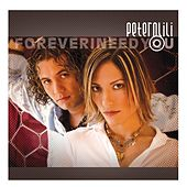 Forever I Need You by Peter N Lili