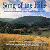 Song of the Hills: Instrumental Impressions of America's Heartland de Various Artists
