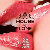 House of Love (25 Summer House Tracks) von Various Artists