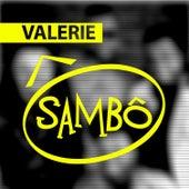 Valerie - Single by Grupo Sambô