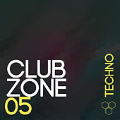Club Zone - Techno, Vol. 5 by Various Artists