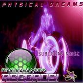Suburban Noise by Physical Dreams