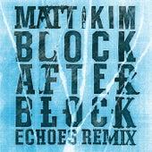 Block After Block by Matt and Kim