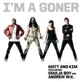 I'm A Goner de Matt and Kim