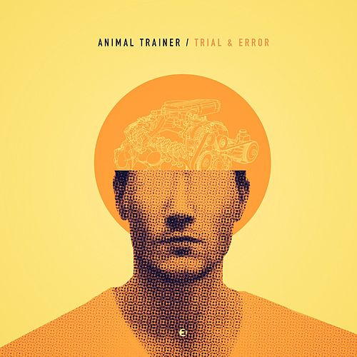 Trial & Error by Animal Trainer