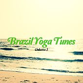 Brazil Yoga Tunes, Vol. 3 by Various Artists