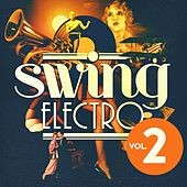 Swing Electro, Vol. 2 by Various Artists