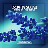 Back to Life - The Remixes de Croatia Squad