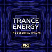 Trance Energy (The Essential Tracks) by Various Artists