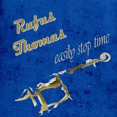 Easily Stop Time by Rufus Thomas