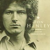 End of Innocence (Live) by Don Henley