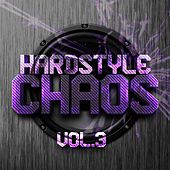 Hardstyle Chaos, Vol. 3 - EP by Various Artists