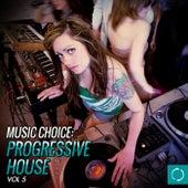 Music Choice: Progressive House, Vol. 5 - EP von Various Artists
