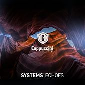 Echoes by Systems