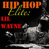 Hip Hop Elite: Lil Wayne de Lil Wayne