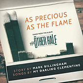 As Precious as the Flame - Single von Various Artists