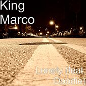 Lonely (feat. Doodie) by King Marco