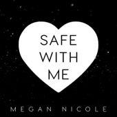 Safe With Me de Megan Nicole