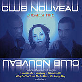 Greatest Hits von Club Nouveau