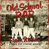 Old School Rap from Russia de Various Artists