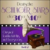 Masterpieces presents Deutsche Schlager Stars der 30er & 40er - Teil 2 (Teil 2: Original tonfilm kult - hits und evergreens) by Various Artists