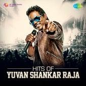 Hits of Yuvan Shankar Raja by Various Artists