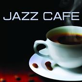 Jazz Cafe by Various Artists