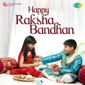 Happy Raksha Bandhan by Various Artists