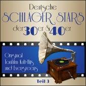Masterpieces presents Deutsche Schlager Stars der 30er & 40er - Teil 3 (Teil 3: Original Tonfilm Kult - Hits und Evergreens) de Various Artists
