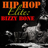 Hip Hop Elite: Bizzy Bone de Bizzy Bone