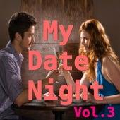 My Date Night, Vol.3 de Various Artists