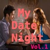 My Date Night, Vol.1 von Various Artists