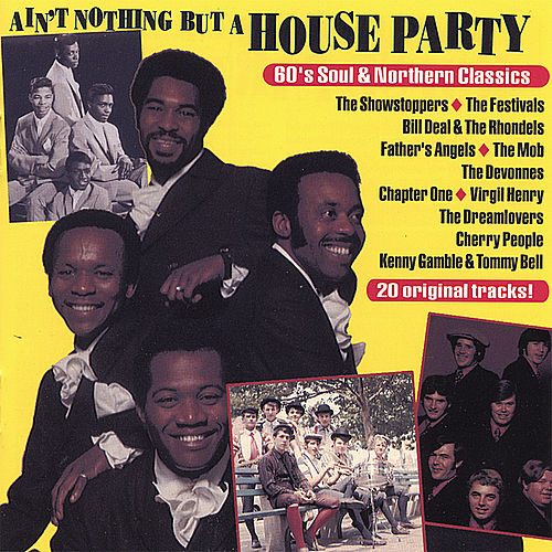 Ain't Nothin But a House Party: '60s Soul by Various Artists