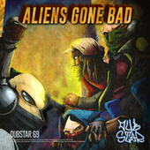 Aliens Gone Bad by Various Artists