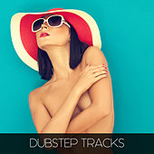 Dubstep Tracks by Various Artists